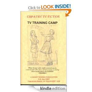 TV TRAINING CAMP (EMPATHY TV FICTION): Sandy Thomas: