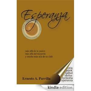 Spanish Edition): Ernesto Antonio Parrilla:  Kindle Store