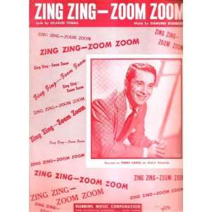 Sheet Music Zing ZingZoom Zoom Perry Como 155: Everything