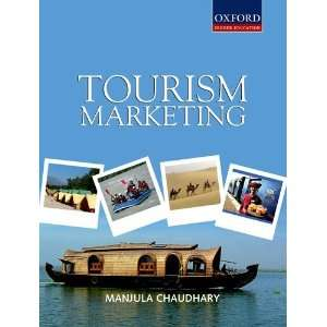 Tourism Marketing (9780198066309) Manjula Chaudhary Books