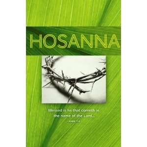 Church Bulletin   Hosanna; Blessed Is He, Mark 11:9