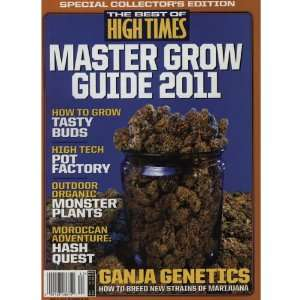 The Best of High Times Master Grow Guide 2011   Special