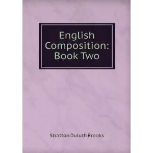 English Composition Book Two Stratton Duluth Brooks Books