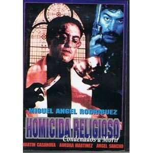 Homicida Religioso condenados a Morir MIGUEL ANGEL