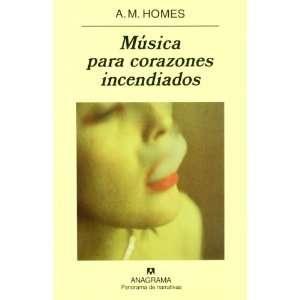 Musica Para Corazones Incendiados (Spanish Edition