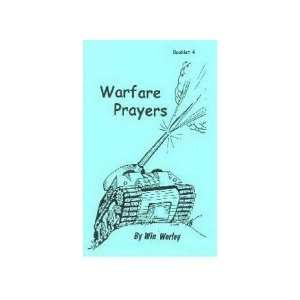 Warfare Prayers (9781930275157) Win Worley Books
