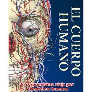 El cuerpo humano: Body (Spanish Edition) (9789707184992