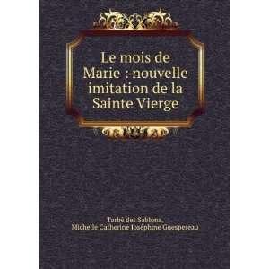 Michelle Catherine Joséphine Guespereau Tarbé des Sablons: Books