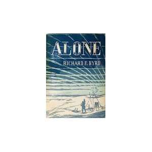 Alone Richard Byrd Books