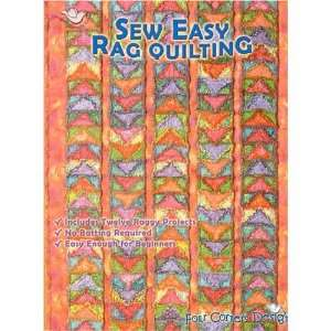 Sew Easy Rag Quilting: By The Editors:  Books