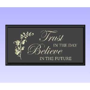 Decorative Wood Sign Plaque Wall Decor with Quote Trust in the day