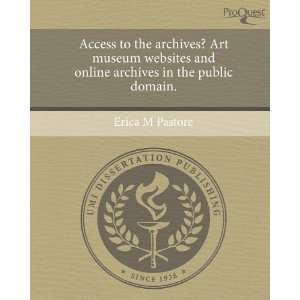 archives in the public domain. (9781243414083) Erica M Pastore Books