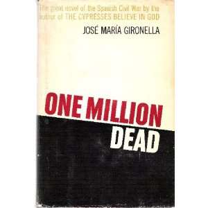 One Million Dead (9789997411204) Jose Maria Gironella Books