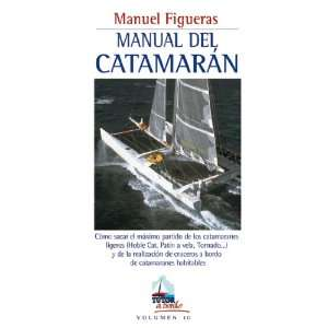 MANUAL DEL CATAMARAN (9788479025014) Manuel Figueras Books