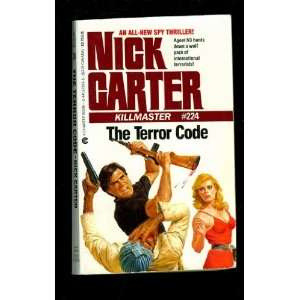 com The Terror Code (Killmaster) (9780441572939) Nick Carter Books