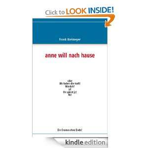 anne will nach hause (German Edition) Frank Kreimeyer