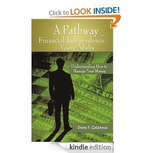 Pathway to Financial Independence for Young Adults: Drew F. Catanese