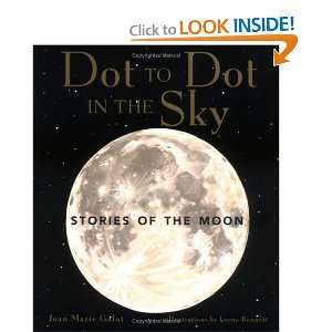 Dot to Dot in the Sky Series) (9781552856109): Joan Marie Galat: Books