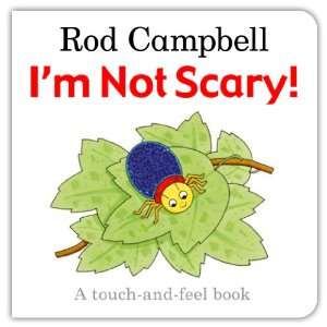 Scary (Touch & Feel) Rod Campbell 9780230741706  Books