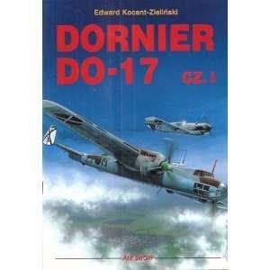 Dornier Do 17 Cz. I: Edward Kocent Zielinski: Books