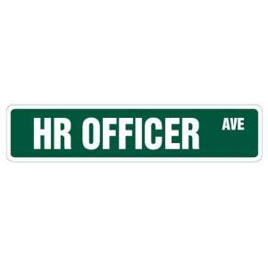 HR OFFICER Street Sign human resources dept. gift novelty