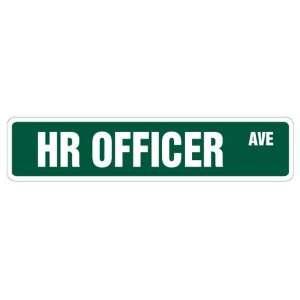HR OFFICER Street Sign human resources dept. gift novelty