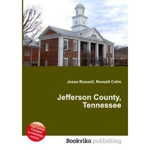 Jefferson County, Tennessee Ronald Cohn Jesse Russell