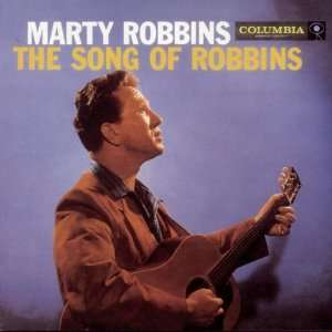 Song of Robbins: Marty Robbins: Music