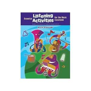 Essential Listening Activities for the Classroom Musical