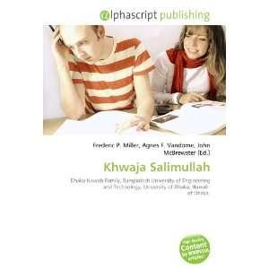 Khwaja Salimullah (9786132835444): Books