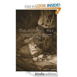 The Longest War: John Holmes, Kyle Torke, M. Stefan Strozier: