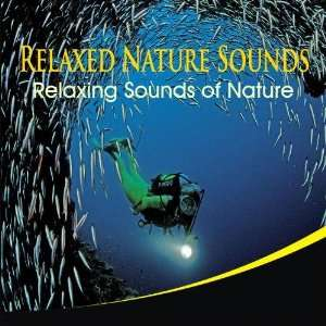 Relaxed Nature Sounds Relaxed Nature Sounds Music
