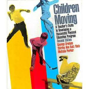 Moving: Teachers Guide to Developing a Successful Physical Education