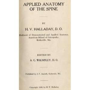 Applied anatomy of the spine H. V Halladay Books