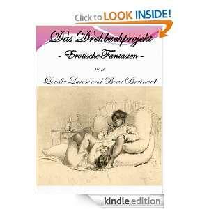 Das Drehbuchprojekt   Erotische Fantasien (German Edition): Lovella