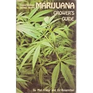 Marijuana Growers Guide   Indoor / Outdoor Highest
