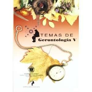 Temas De Gerontologia V (R) (9788484915898) Unknown