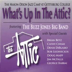 Whats Up in the Attic Buzz Big Band Jones Music