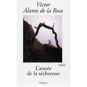 LAnnée de la sécheresse (9782246623519) A de La Rosa Books