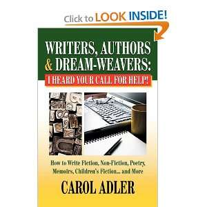 Writers, Authors & Dream Weavers I Heard Your Call for HELP How to