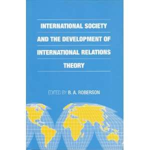 International Society and the Development of International Relations
