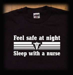 at night sleep with a nurse t shirt …doctor medical emt registered