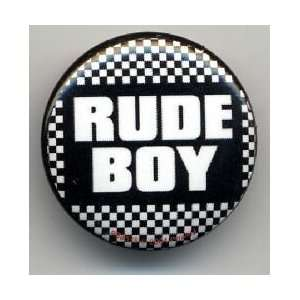 RUDE BOY 1.25 MAGNET