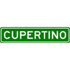CUPERTINO City Limit Sign   High Quality Aluminum Sports