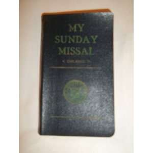 My Sunday Missal   Explained   1958: Rev. Stedman: Books