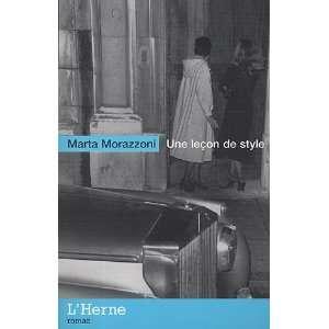 Une lecon de style (French Edition) (9782851977083) Books