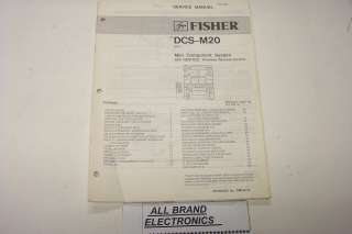 FISHER DCS M20 STEREO MUSIC SYSTEM SERVICE MANUAL H/C
