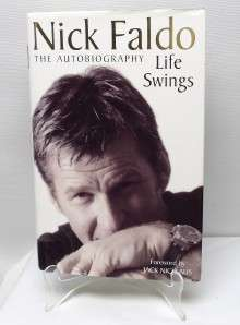 Nick Faldo The Autobiography Life Savings hardcover
