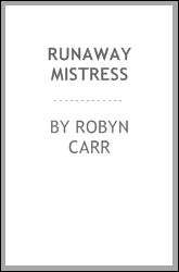 Runaway Mistress By Robyn Carr   eBook   Kobo