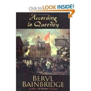 According to Queeney (9780786707737): Beryl Bainbridge: Books
